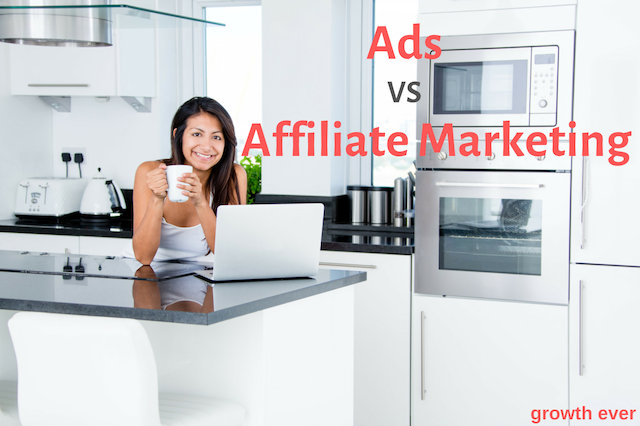 Ads vs Affiliate Marketing